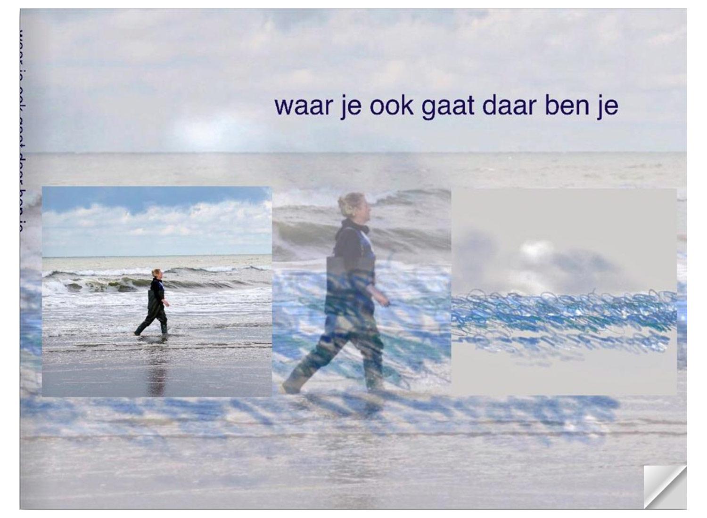 waar je ook gaat, daar ben je © 2021 Ineke Teunissen en Anne-Riet de Boer
