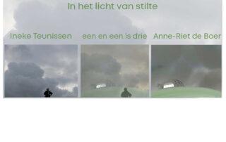 In het licht van stilte © 2020 Anne-Riet de Boer en Ineke Teunissen